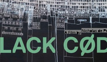Black Code – Canadian Documentary Shines Bright Light on Hacking, Surveillance, Cyber-Crime