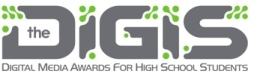 The DIGIs Digital Media Awards for High School Students